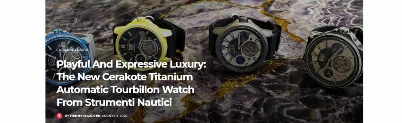 Playful And Expressive Luxury The New Cerakote Titanium Automatic Tourbillon Watch From Strumenti Nautici 1